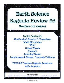 Earth Science Regents Review 6 - Surface Processes
