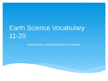 Earth Science Vocabulary 11-20 Power Point