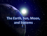 Earth, Sun, Moon, and Systems PowerPoint Readers' Theater