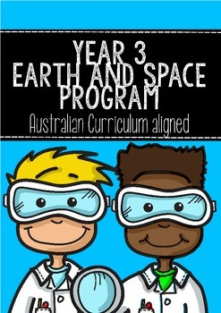 Earth and Space Science Program Year Three: Australian Curriculum