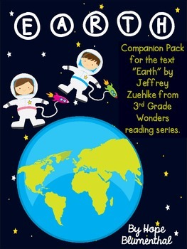 """Earth"" by Jeffrey Zuehike: 3rd Grade Wonders Series Compa"