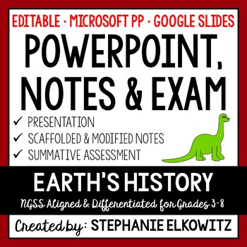 Earth's History PowerPoint, Notes & Exam (Editable)
