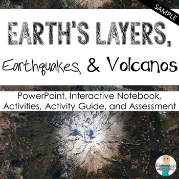 Earth's Layers, Earthquakes, & Volcanos Unit Sample