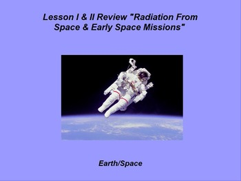 """Earth/Space ActivInspire Review Lesson I & II """"Radiation /"""