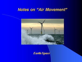 "Earth/Space Lesson III PowerPoint ""Air Movement"""