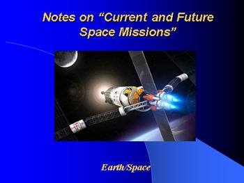 """Earth/Space Lesson III PowerPoint """"Current and Future Spac"""