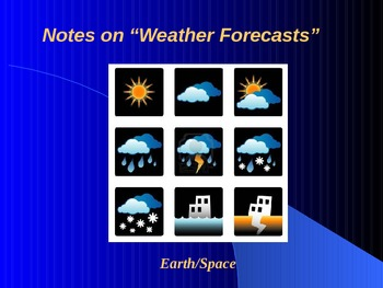 """Earth/Space Lesson III PowerPoint """"Weather Forecasts"""""""