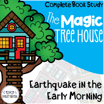 Earthquake in the Early Morning Magic Tree House Comprehen