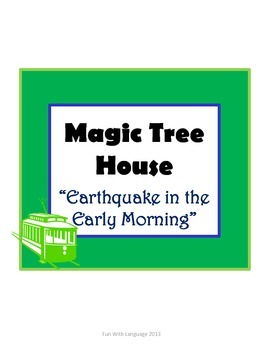 Earthquake in the Early Morning Magic Tree House #24 Compr