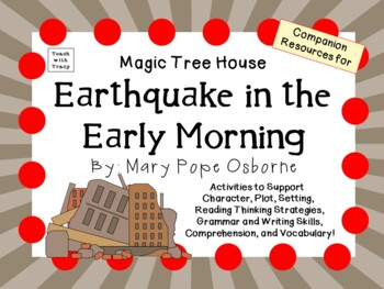 Earthquake in the Early Morning by Mary Pope Osborne:  A C