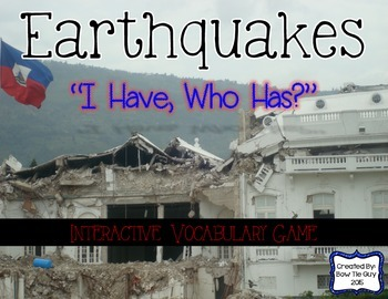 """Earthquakes Interactive Vocabulary Game """"I Have, Who Has?"""" Cards"""