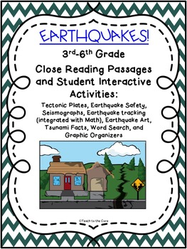 Earthquakes NO PREP Close Read Text, Graphic Organizers, A