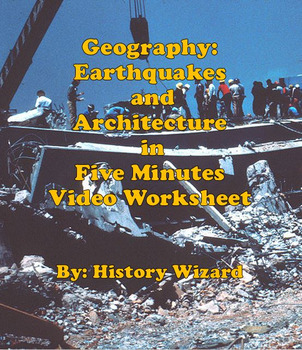 Geography: Earthquakes and Architecture in Five Minutes Vi