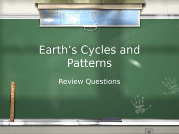 Earth's Cycles and Patterns Review