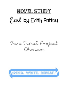 East by Edith Pattou Final Project Choices