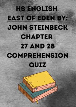 East of Eden Chapter 27 and 28 Comprehension Quiz