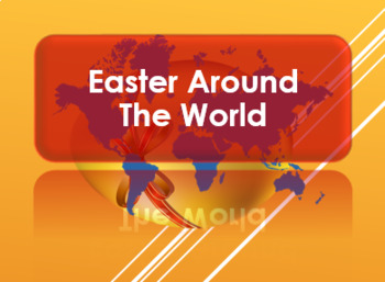 Easter 2017: Easter Around the World