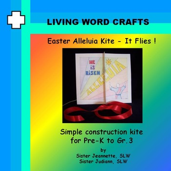 Easter Alleluia Kite - It Flies ! 3D Activity for Pre-K to Gr.3