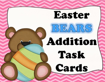 Easter BEARS Addition Task Cards