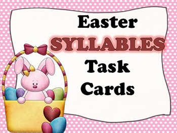 Easter BUNNY Syllables Task Cards