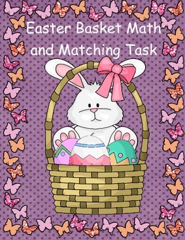 Easter Basket Math and Matching Task