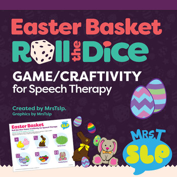 Easter Basket Roll A Dice Game/craftivity
