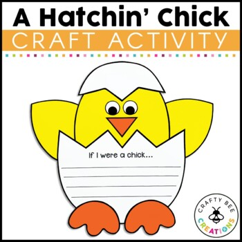 A Hatchin Chick Craftivity