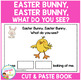 Easter Bunny, Easter Bunny, What Do You See? Cut & Paste B