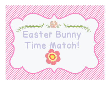 Easter Bunny Time Match Game!