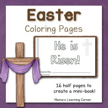 Easter Coloring Pages - He is Risen!