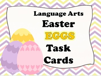 Easter EGGS Language Arts Task Cards  BUNDLE