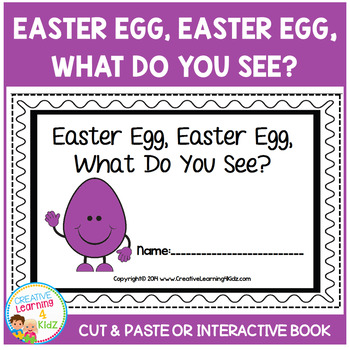 Easter Egg, Easter Egg, What Do You See? Cut & Paste or In