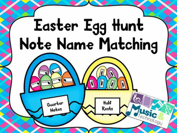 Easter Egg Hunt- Note Name Matching