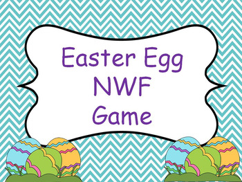 Easter Egg NWF Intervention Game