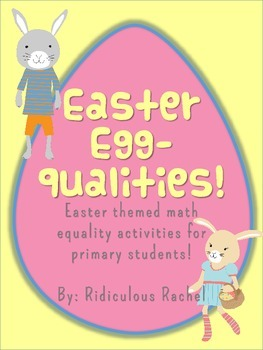 Easter Egg-Quality: A Primary Math Unit on Equalities