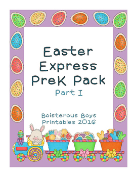 Easter Express PreK Printable Learning Pack - Part 1