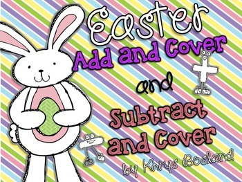 Easter Fun Activity or Center {Add and Cover} and {Subtrac