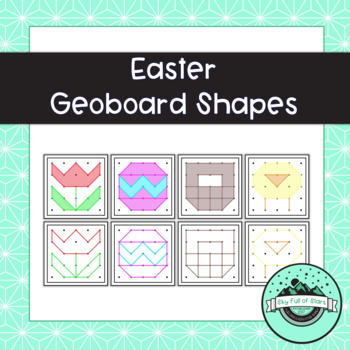 Easter Geoboard Shapes