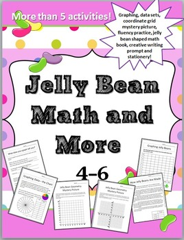 Easter: Jelly Bean Math and More Grades 4-6