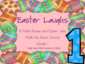 Easter Laughs- A Math Review and Easter Joke Walk the Room Gr.1