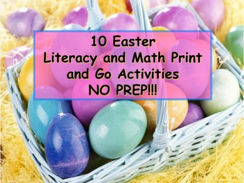 10 Easter Literacy and Math Printable Activities - PRINT a