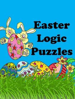 Easter Logic Puzzles ~ 5 puzzles ~ No Prep