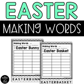 Easter- Making Words