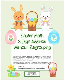 """Easter Math"" 3 Digit  Addition Without Regrouping  (color"