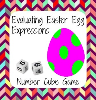 Easter Math - Easter Egg Number Cube Game - Evaluating Exp
