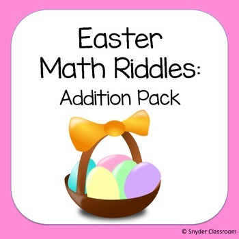Easter Addition Math Riddles