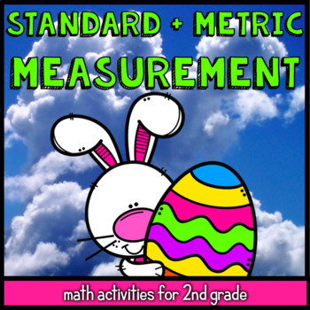 Easter Standard and Metric Measurement - 25 2nd Grade Math