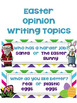 Easter Opinion Writing Common Core Aligned