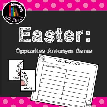 Easter Opposites Antonym Game PLUS Recording Page