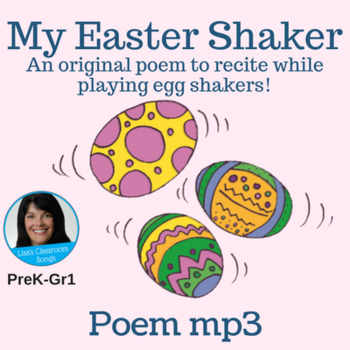 """Easter Poem Recording (mp3) - """"My Easter Shaker"""" by Lisa Gillam"""
